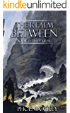 The Realm Between: The Curse: A LitRPG Saga (Book 1)