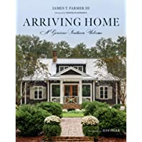 Arriving Home: A Gracious Southern Welcome