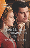 Their Marriage of Inconvenience (Harlequin Historical)