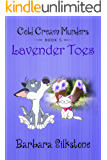 LAVENDER TOES: COLD CREAM MURDERS - Book 5