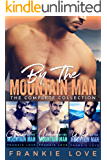 By The Mountain Man: The Complete Collection