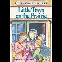 Little Town on the Prairie (Little House on the Prairie Book 7)