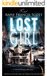Lost Girl (Book One of The Lost Trilogy): A Paranormal Mystery