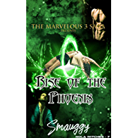 Rise of the Phoenix (The Reverse Harem Marvelous Three Saga: NOLA Witches Book 2) (English Edition)