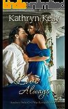 Love Always (Southern Belle Civil War Romance Book 1) (English Edition)