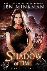 Shadow of Time: Dark Dreams: YA Paranormal Romance Kindle Edition