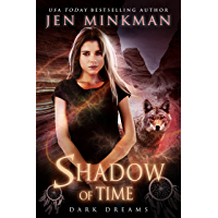 Shadow of Time: Dark Dreams: YA Paranormal Romance