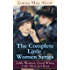 The Complete Little Women Series: Little Women, Good Wives, Little Men, Jo's Boys: The Beloved Classics of American Literature: The coming-of-age series ... experiences with her three sisters