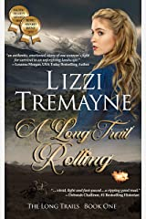 A Long Trail Rolling (The Long Trails Book 1) Kindle Edition