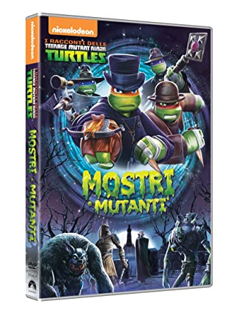 I Racconti Delle Teenage Mutant Ninja Turtles - Mostri E ...