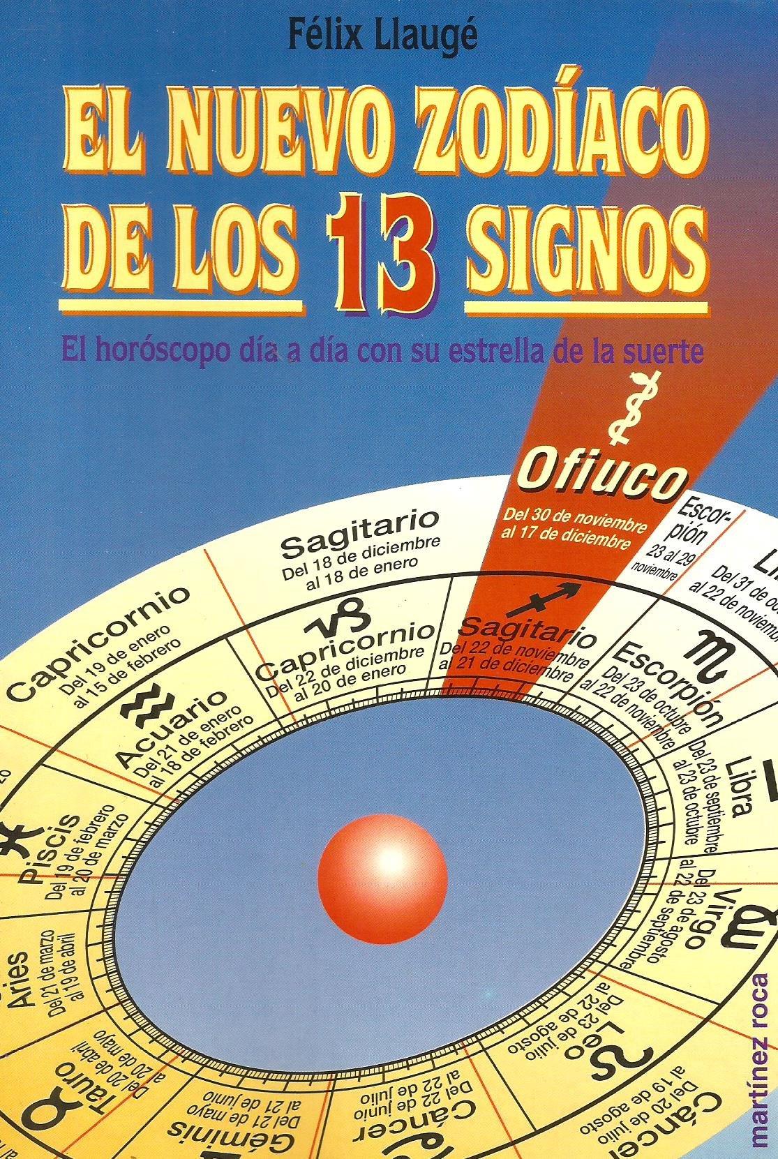 Nuevo Zodiaco De Los 13 Signos Felix Llauge 9788427020306