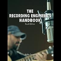 The Recording Engineer's Handbook 4th Edition (English Edition)