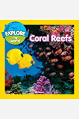 Explore My World: Coral Reefs Kindle Edition