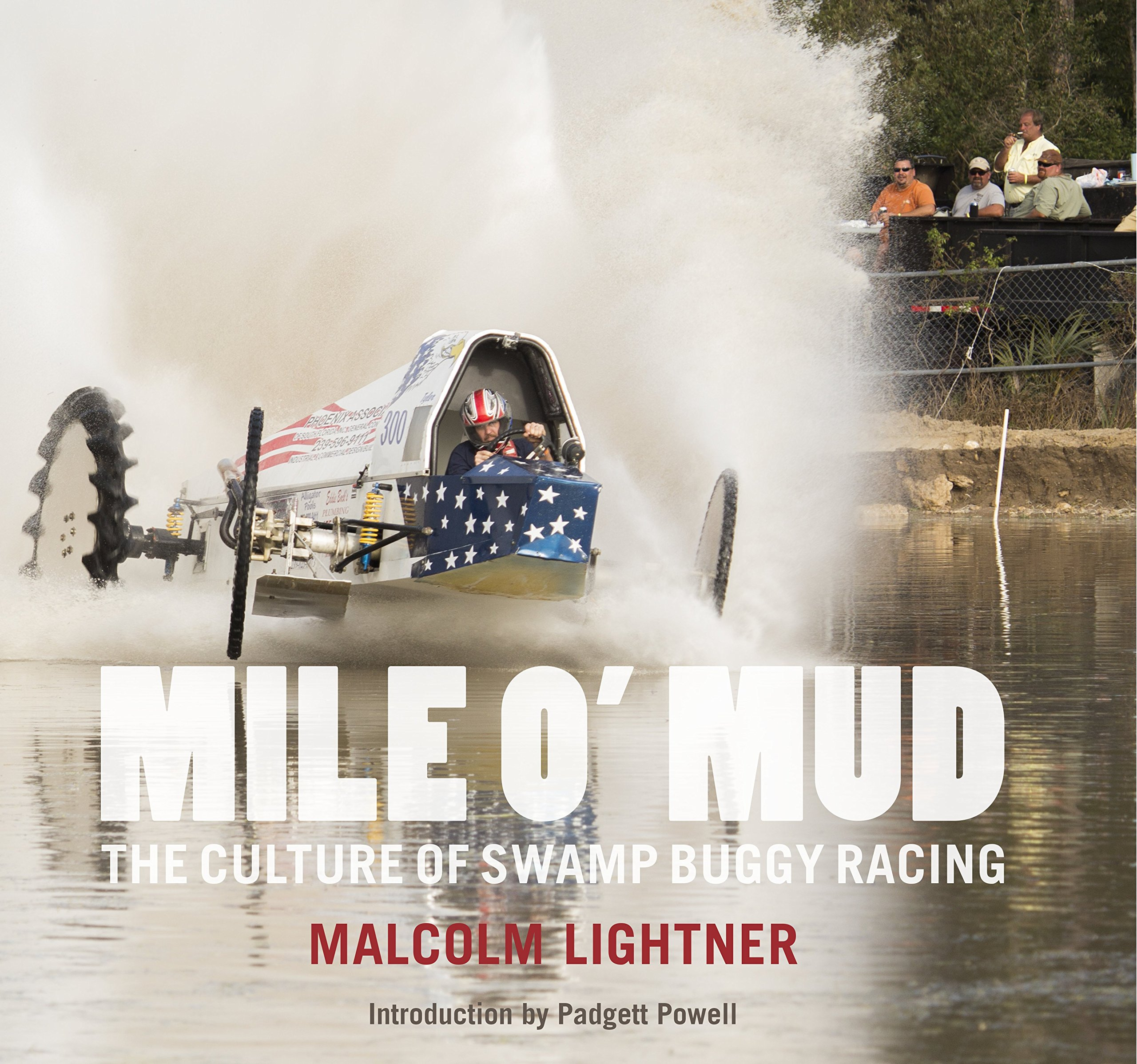 Mile O' Mud: The Culture of Swamp Buggy Racing