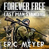 Last Man Standing: Forever Free, Book 1