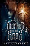 Marked by the Gods: Norse Gods of War (The Dragon Series: Origins Book 1)
