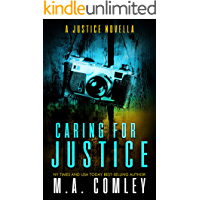 Caring For Justice: A Justice Novella