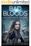 Bad Bloods: November Snow
