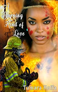 A Burning Kind of Love (Gaines Wyoming Book 2)