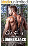 Christmas with the Lumberjack: A Gay Christmas Short Story