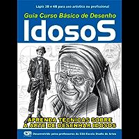 Guia Curso Básico de Desenho - Idosos (Curso de Desenho Livro 1)