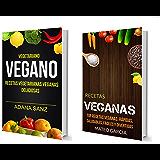 Vegetariano Vegano: Vegano: Recetas Vegetarianas Veganas Deliciosas: Top Recetas Veganas: Rápidas,