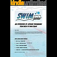 Swim Junior - One to Three Years (English Edition)