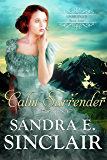 Calm Surrender (The Unbridled Series Book 4)