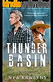 Thunder Basin: A Snowy Range Novel