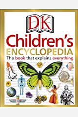 DK Children's Encyclopedia: The Book that Explains Everything Kindle Edition