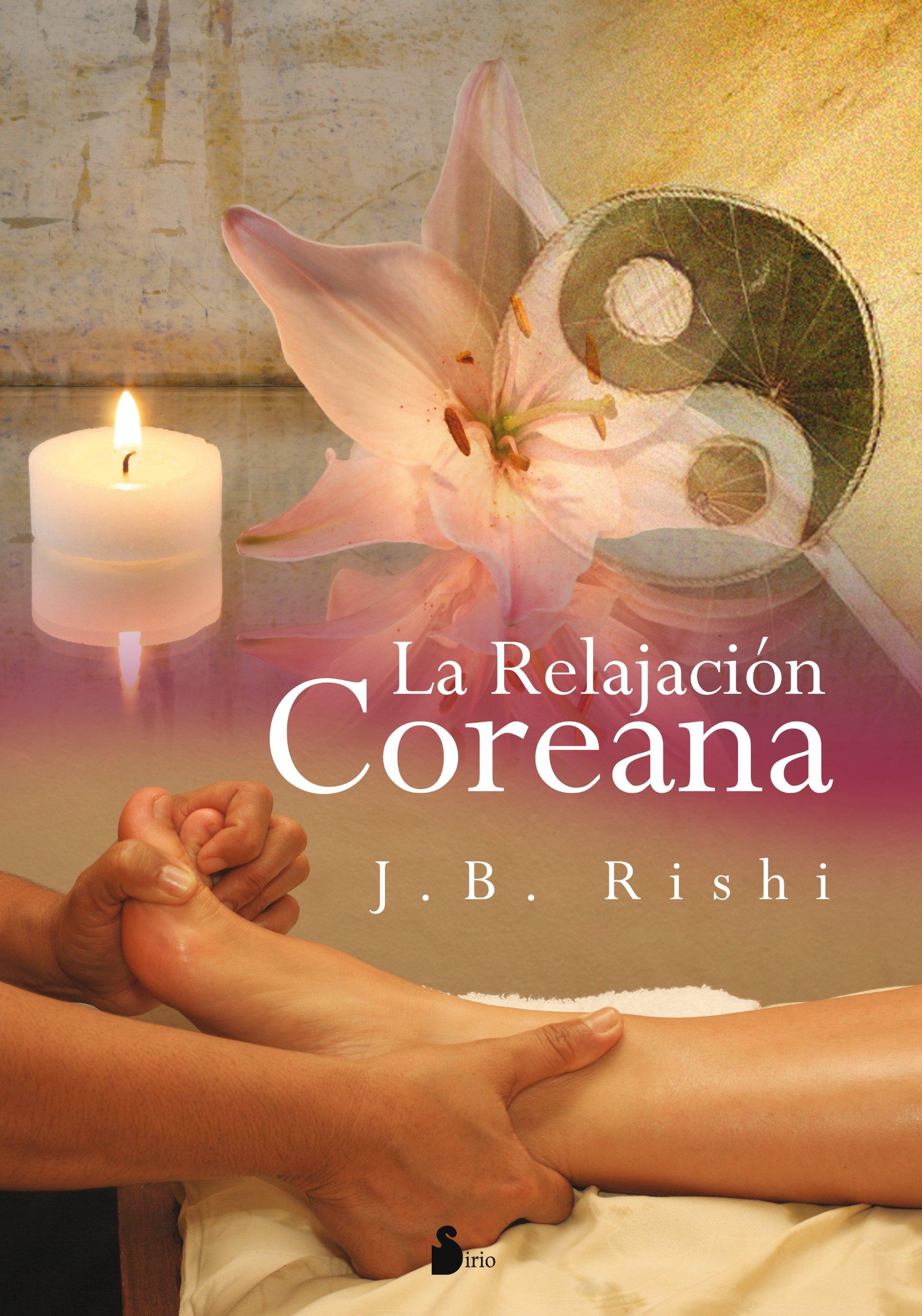 La relajacion coreana (Spanish Edition) (Spanish) Paperback – September 15, 2011