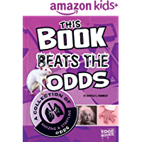 This Book Beats the Odds: A Collection of Amazing and Startling Odds (Super Trivia Collection)