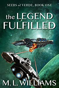 The Legend Fulfilled (Seers of Verde Book 1)