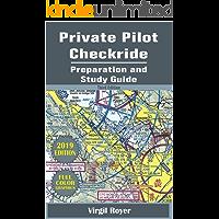 Private Pilot Checkride Preparation and Study Guide