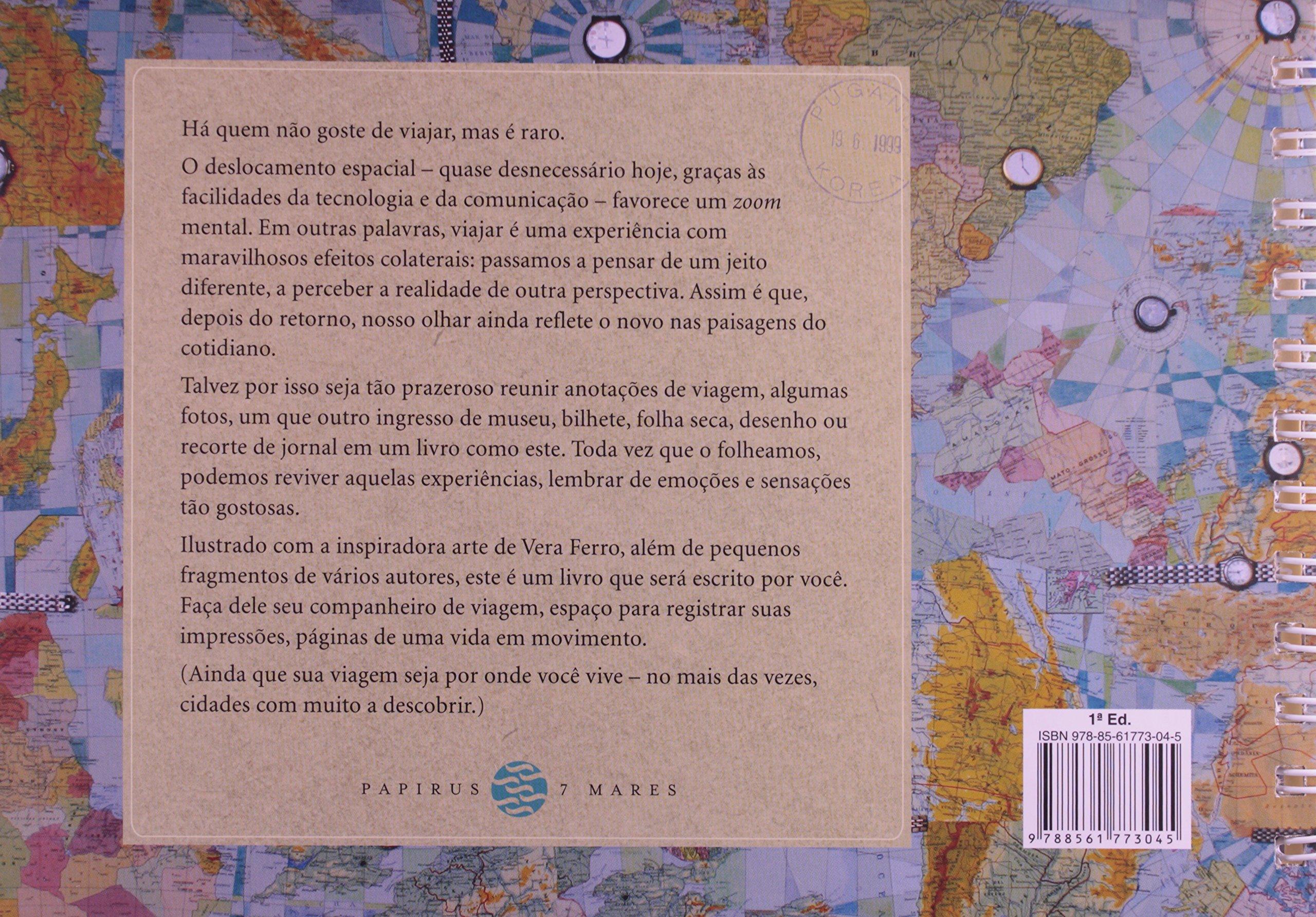 Diário de Bordo. Anotações de Viagem: Vera Ferro/Fernando ...