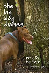 Big Tails (The Big Dog Diaries Book 3) Kindle Edition