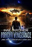 Forced Vengeance (Jake Mudd Adventures Book 1)