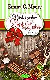 Winterzauber mit Zimt und Zucker (Bundle Zuckergussgeschichten 5-7): Tennessee Storys (German Edition)