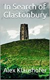 In Search of Glastonbury