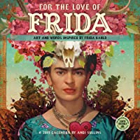 2019 For The Love Of Frida: Art and Words Inspired by Frida Kahlo