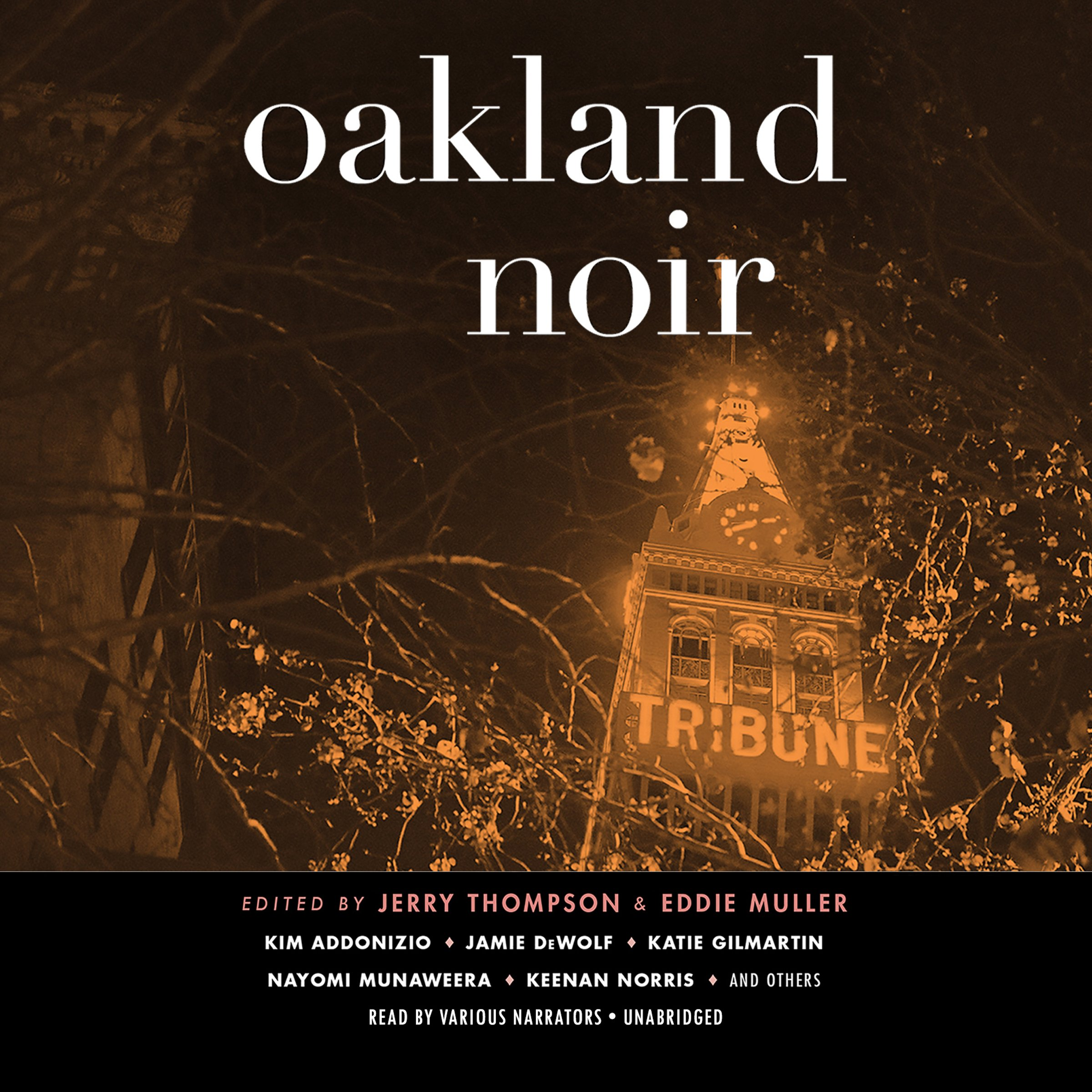 Oakland Noir: The Akashic Noir Series
