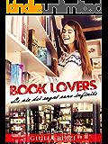 Book Lovers: Le vie dei sogni sono infinite