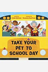 Take Your Pet to School Day Kindle Edition