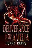 Deliverance for Amelia