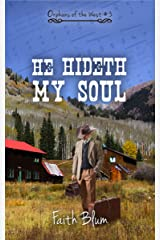 He Hideth My Soul (Orphans of the West Book 3) Kindle Edition