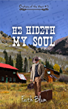 He Hideth My Soul (Orphans of the West Book 3)