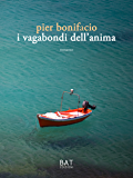 I vagabondi dell'anima (Italian Edition)