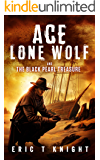 Ace Lone Wolf and the Black Pearl Treasure (Lone Wolf Howls Book 3)