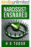 Narcissist : Ensnared (The Disorder Series Book 2)