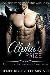Alpha's Prize: A Werewolf Romance (Bad Boy Alphas Book 3) Kindle Edition